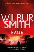 Rage - The Courtney Series 6 ebook by Wilbur Smith
