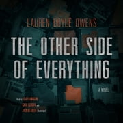 The Other Side of Everything - A Novel audiobook by Lauren Doyle Owens