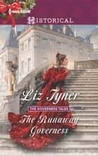 The Runaway Governess ebook by Liz Tyner