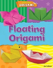 Floating Origami ebook by Fullman, Joe