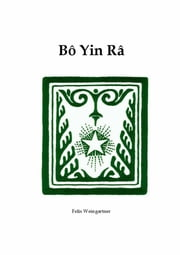 Bô Yin Râ (Felix Weingartner) ebooks by Bô Yin Râ