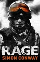 Rage ebook by Simon Conway