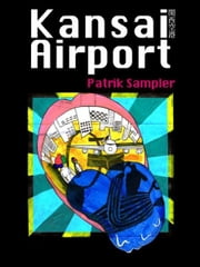 Kansai Airport (Otani Akihito Cover Art Version) ebook by Patrik Sampler