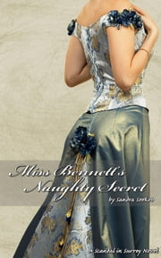 Miss Bennett's Naughty Secret - Scandal in Surrey, #4 ebook by Sandra Sookoo