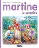 Martine, la surprise ebook by Gilbert Delahaye,Marcel Marlier