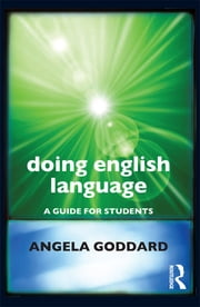 Doing English Language - A Guide for Students ebook by Angela Goddard