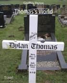 Thomas's World ebook by