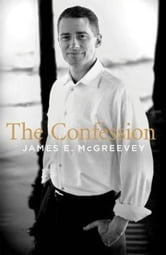 The Confession ebook by James E. McGreevey