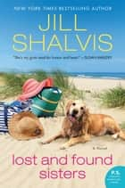 Lost and Found Sisters eBook par Jill Shalvis