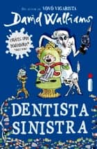 Dentista sinistra eBook by David Walliams