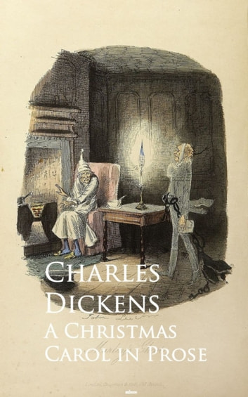 Christmas Carol - Bestsellers and famous Books eBook by Charles Dickens