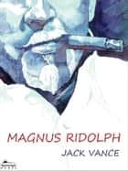 Magnus Ridolph ebook by Jack Vance