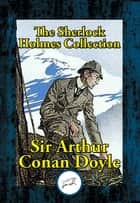 The Sherlock Holmes Collection ebook by Arthur Conan Sir Doyle
