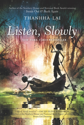 Listen, Slowly ebook by Thanhha Lai