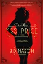 The Real Mrs. Price ebook by J. D. Mason
