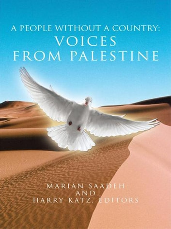 A People Without a Country: Voices from Palestine eBook by