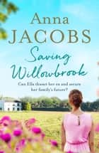 Saving Willowbrook ebook by Anna Jacobs