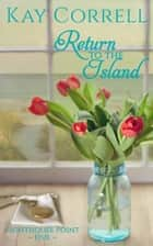 Return to the Island ebook by Kay Correll