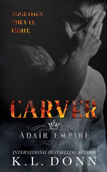 Carver - Adair Empire, #5 ebook by KL Donn