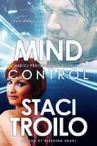 Mind Control ebook by Staci Troilo