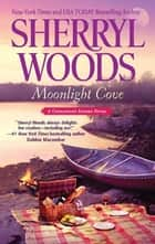 Moonlight Cove ebook de Sherryl Woods
