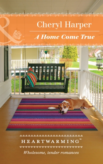 A Home Come True (Mills & Boon Heartwarming) (Lucky Numbers, Book 4) ebook by Cheryl Harper