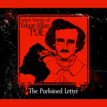 The Purloined Letter audiobook by Edgar Allan Poe