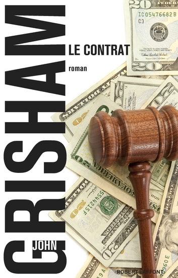 Le Contrat ebook by John GRISHAM