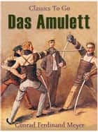 Das Amulett ebook by Conrad Ferdinand Meyer