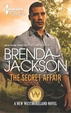 The Secret Affair ebook by Brenda Jackson