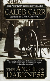 The Angel of Darkness ebook by Caleb Carr