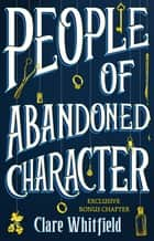 People of Abandoned Character ebook by Clare Whitfield