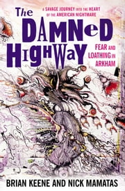 The Damned Highway ebook by Nick Mamatas