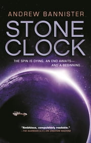 Stone Clock ebook by Andrew Bannister