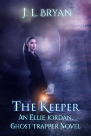 The Keeper ebook by J. L. Bryan