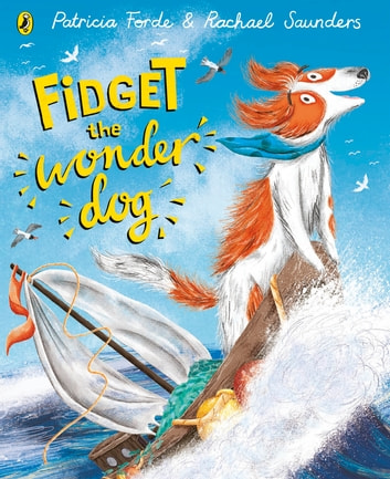 Fidget the Wonder Dog ebook by Patricia Forde