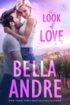The Look Of Love: The Sullivans, Book 1 ebook by