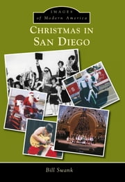 Christmas in San Diego ebook by Bill Swank