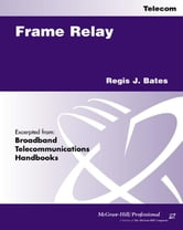 "Frame Relay ebook by Bates, Regis ""Bud"" J"