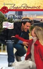 Her Secret Rival ebook by Abby Gaines