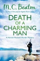 Death of a Charming Man ebook by M.C. Beaton