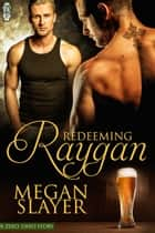 Redeeming Raygan ebook by