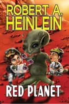 Red Planet ebook by Robert A. Heinlein