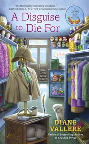 A Disguise to Die For ebook by Diane Vallere