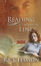 Reading Between the Lines ebook by Rick Hamlin