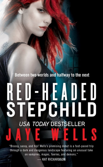 Red-Headed Stepchild ebook by Jaye Wells