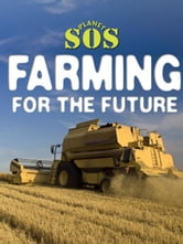Farming for the Future ebook by Bailey, Gerry