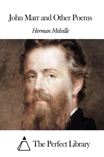 John Marr and Other Poems eBook by Herman Melville