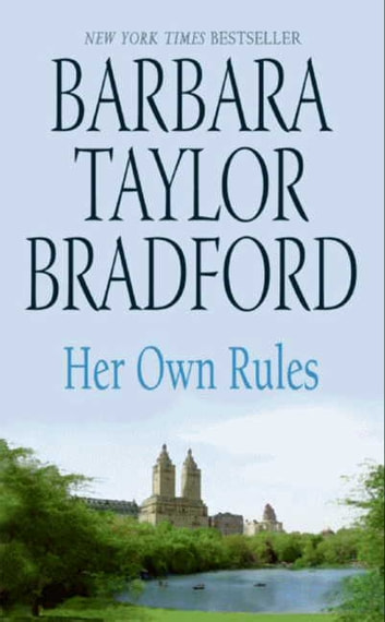 Her Own Rules ebook by Barbara Taylor Bradford