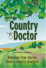 Country Doctor ebook by Michael Sparrow